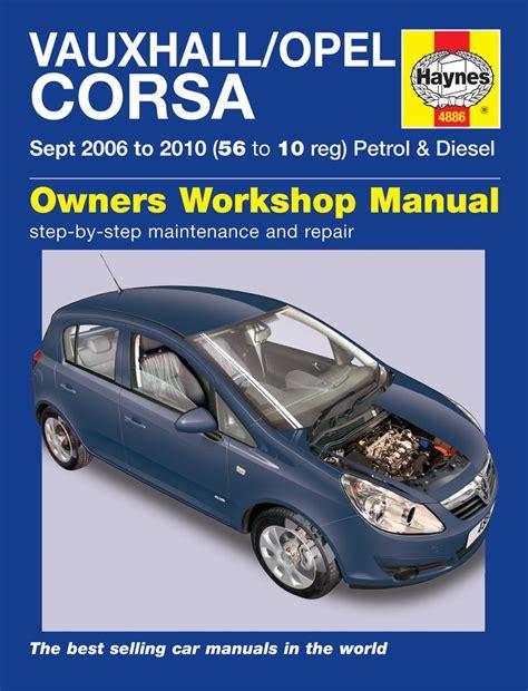 Vauxhall Opel Corsa Petrol Amp Diesel Sept 06 10 56 To