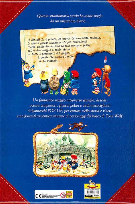 il grande libro delle il grande libro delle meraviglie giunti editore