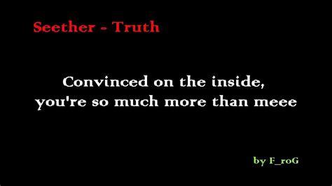 seether truth seether truth lyrics youtube