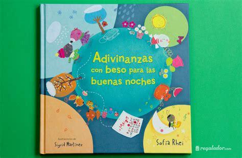 libro buenas noches a todos adivinanzas con beso el libro ideal para las buenas noches en regalador com