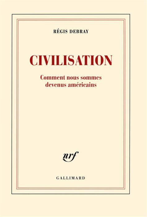 livre civilisation comment nous sommes devenus
