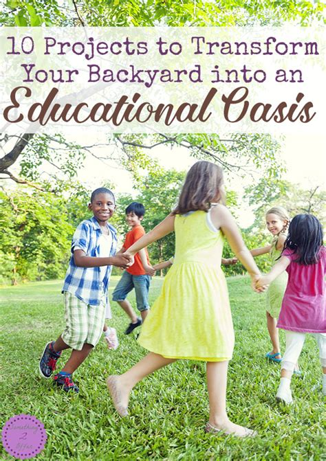 10 projects to transform your backyard into an educational