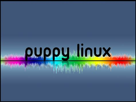 puppy linux forum puppy linux discussion forum view topic puppy wallpapers