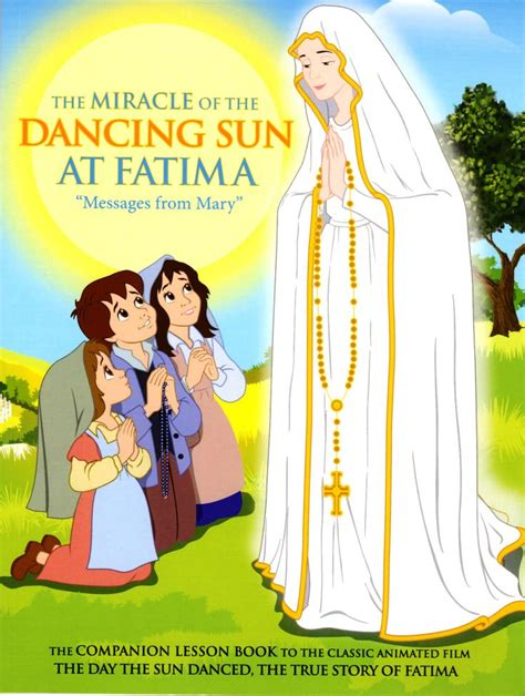 The Miracle Of Our Of Fatima Free 17 Best Images About Our Of Fatima On Coloring Books Play Sets And Chocolate Chips