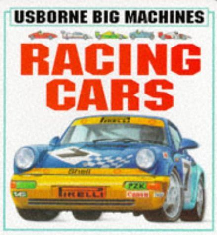 the usborne book of cutaway cars author alcove used gd racing cars usborne big machines board books by clive gifford