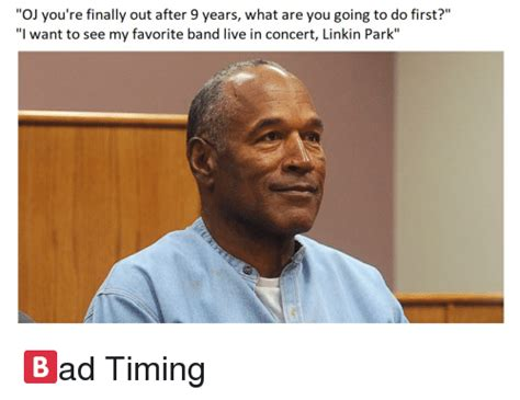 Oj Simpson Memes - oj you re finally out after 9 years what are you going to