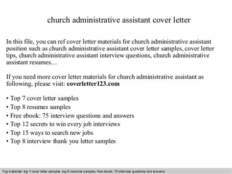 Church Administrator Cover Letter by Church Administrative Assistant Cover Letter