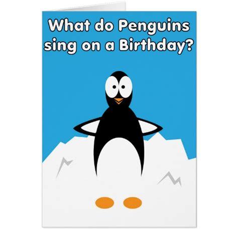 make your own singing card happy birthday singing penguin joke card zazzle