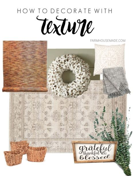 learn how to decorate your home learn how to decorate with texture farmhouse made