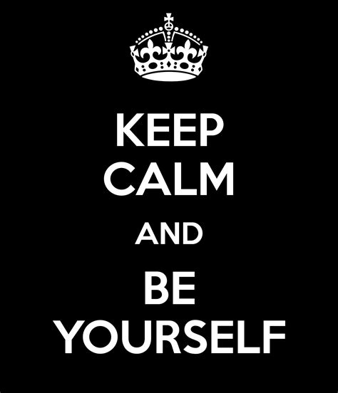 your selve be yourself