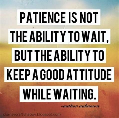 Quotes And Sayings About Patience. QuotesGram