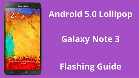 Lollipop Normal Only how to flash android 5 0 lollipop firmware on galaxy note