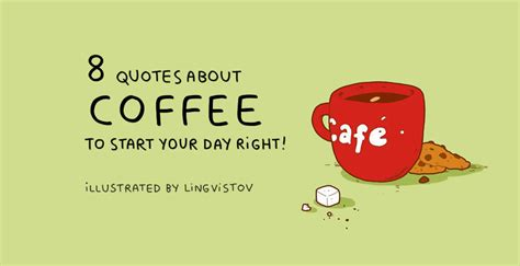 Start Your Day With Addict 3 by 8 Quotes About Coffee To Start Your Day Right Bored Panda