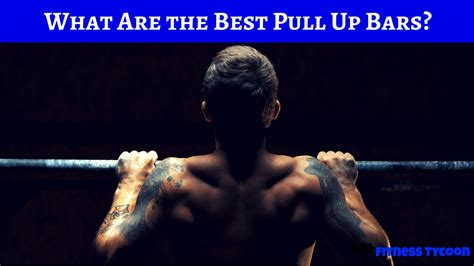 top rated pull up bar what is the best pull up bar on the market product