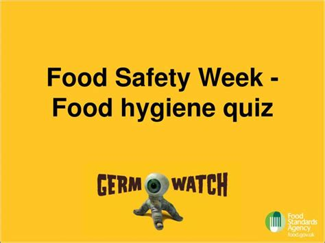 Food Hygiene Quiz Ppt Food Safety Week Food Hygiene Quiz Powerpoint