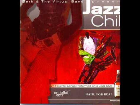 berk the band dolce vita jazz chill berk and the band viyoutube