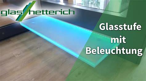 glasplatte beleuchten glasstufe mit beleuchtung glaserei glasbau glas