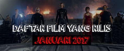 daftar film fiksi box office daftar film box office bulan januari 2017