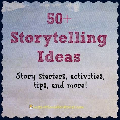 themes for story telling competition 50 storytelling ideas storytelling starters and 50th