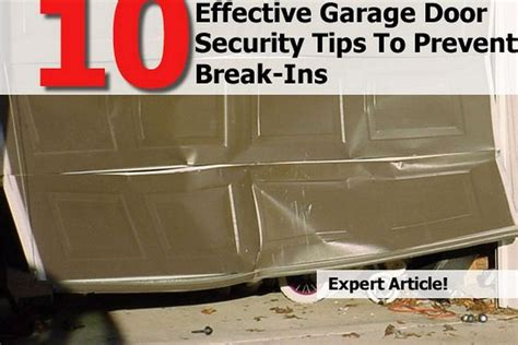 8 Tips To Avoid Ins by 10 Effective Garage Door Security Tips To Prevent Ins