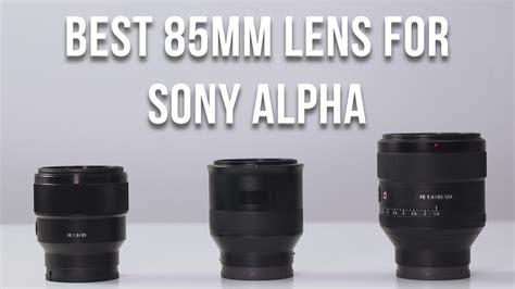best 85mm best 85mm lens for sony alpha a9 a7r ii a7 ii a6500 a6300