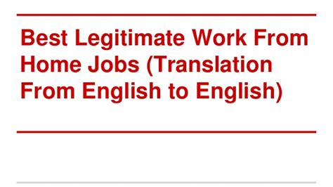 best legitimate work from home jobs of english translation
