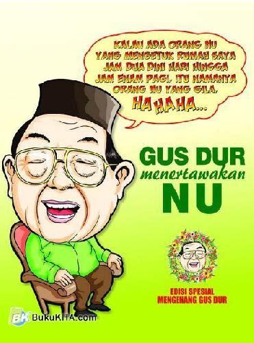 Koleksi Humor Gus Dur D90 bukukita gus dur menertawakan nu edisi spesial
