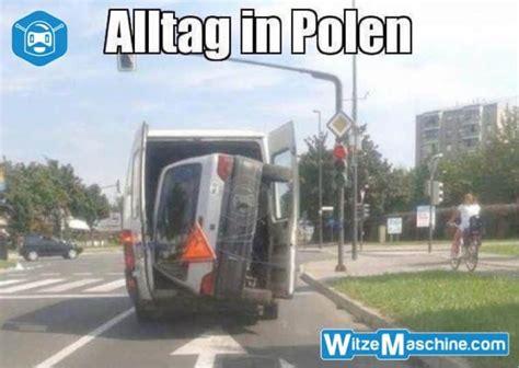 Auto Klauen by Alltag In Polen Autos Klauen Polenwitze Witzemaschine