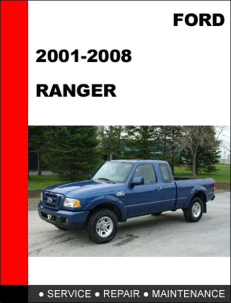 manual repair autos 2006 ford ranger transmission control ford ranger 2001 to 2008 factory workshop service repair manual d