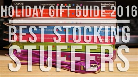 best stocking stuffers 2016 unbox holiday gift guide 2016 best budget stocking