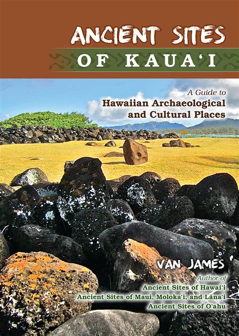 site archaeology books ancient of kauai a guide to hawaiian archaeological