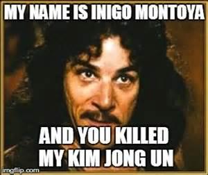 Inigo Montoya Meme Generator - princess bride imgflip