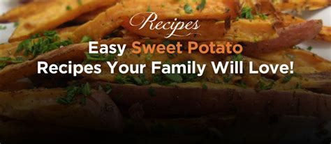 the best oh so sweet potato family recipes cook a sweet potato for breakfast lunch dinner dessert books recipes berlo s best sweet potatoes