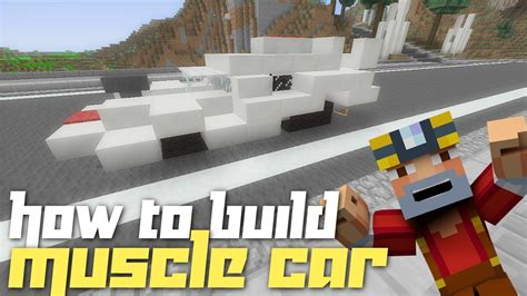 minecraft muscle car minecraft xbox 360 how to build a muscle car youtube