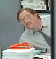 Office Space You Stole My Stapler Milton Office Space Quotes Stapler Quotesgram