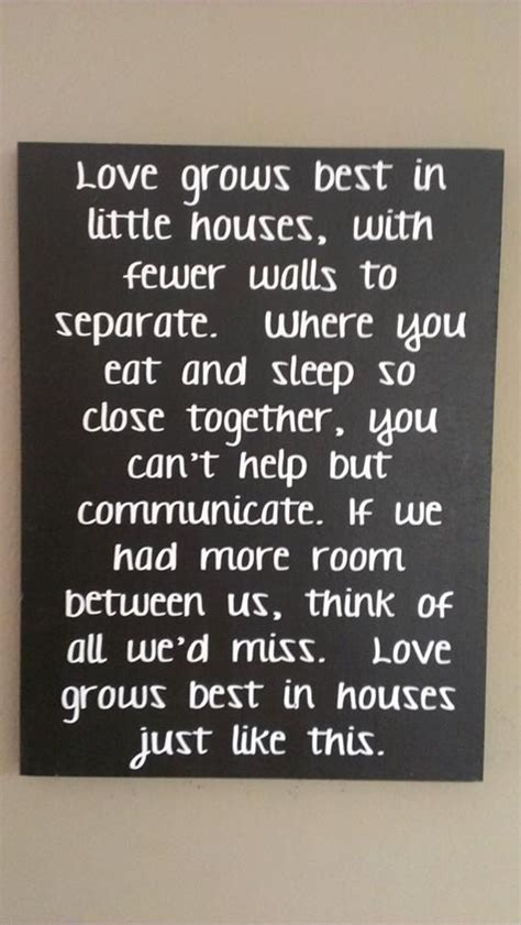 love grows best in little houses sign love love grows best in little houses just like this wood sign home decor home