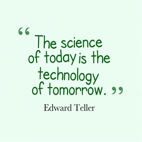 teller quotes edward teller quote about science