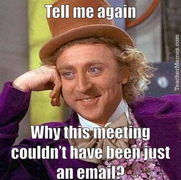 Staff Meeting Meme - the 25 best ideas about staff meeting humor on pinterest