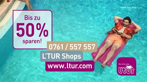 l tur l tur tv spot 2015 superschnell superentspannt in den