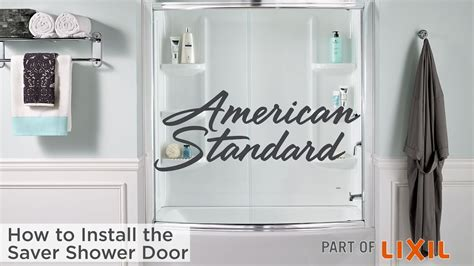 How To Fit A Shower Door How To Install The Saver Shower Door From American Standard