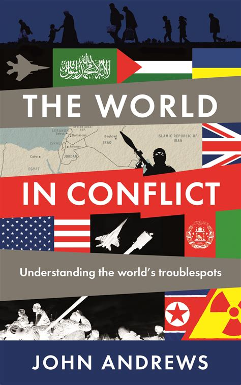 the world in conflict john andrews the world in conflict literature works sw nurturing literature development