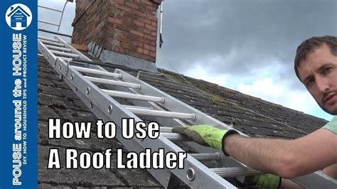 ladder on a roof how to use a roof ladder roof ladder tutorial for diy