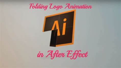 tutorial after effects logo animation folding logo animation in after effects multi experts