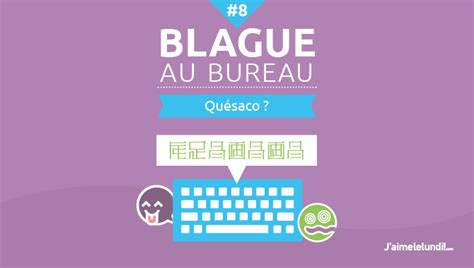 blague a faire au bureau 28 images 40 photos de