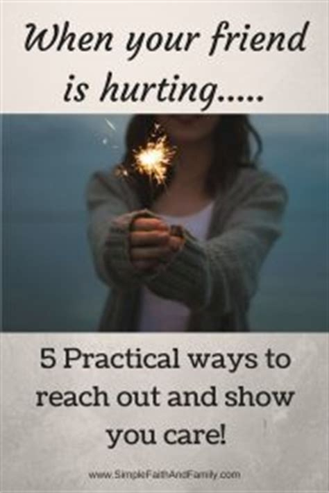 4 Practical Ways To Reach The Of Your Child The Better When Your Friend Is Hurting 5 Practical Ways To Reach Out Simple Faith And Family