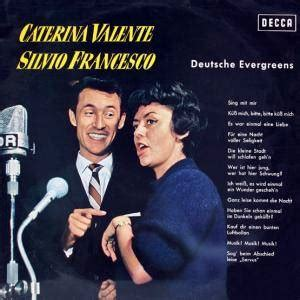 caterina valente silvio francesco caterina valente silvio francesco deutsche evergreens