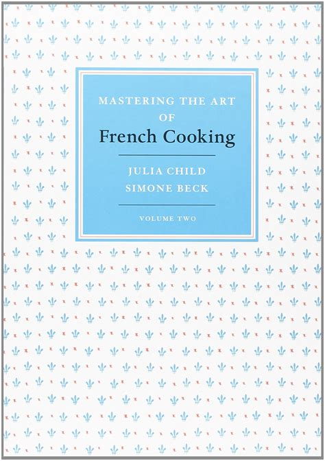 Pdf Mastering Cooking Set by Galleon Mastering The Of Cooking 2 Volume Set