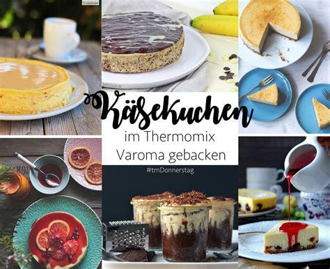 kuchen im februar thermomix kuchen im glas rezepte zum kochen kuchen