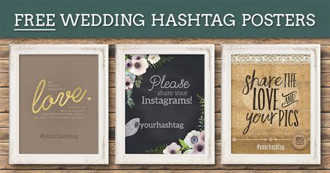 Wedding Day Hashtag Generator by Free Wedding Hashtag Posters Ewedding