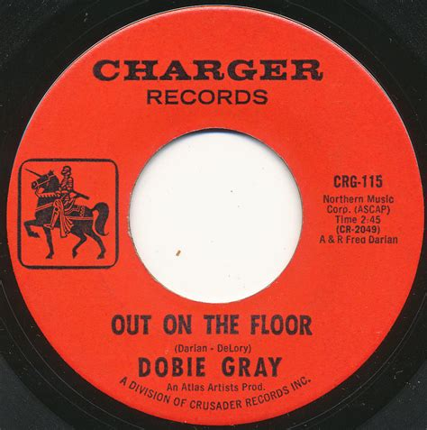 Out On The Floor Dobie Grey by Popsike Dobie Gray On Charger Out On The Floor
